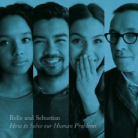 Belle & Sebastian How To Solve Our Human Problems (part 3) 12'