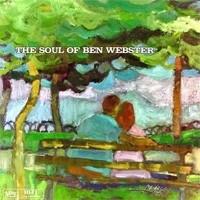Ben Webster - Soul Of Ben Webster SACD