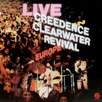 Creedence Clearwater Revival Live In Europe 2LP