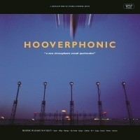 Hooverphonic - A New Stereophonic Sound Spectacular LP