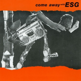 ESG Come Away With ESG LP