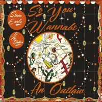 Steve Earle So You Wanna Be An Outlaw 2LP