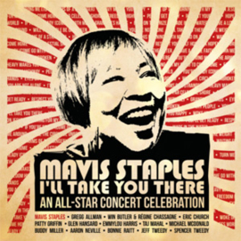 Mavis Staples I'll Take You There: An All-Star Concert Celebration 2LP