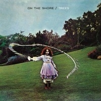 Trees - On The Shore LP