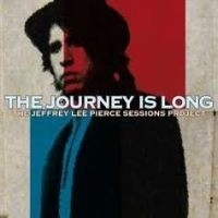 Jeffrey Lee Pierce - Journey Is Long HQ LP