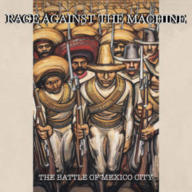 Rage Against The Machine The Battle of Mexico City 2LP