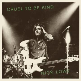 NICK LOWE & WILCO Cruel to Be Kind (40th Anniversary Edition) 7'