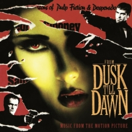 ORIGINAL SOUNDTRACK FROM DUSK TILL DAWN LP