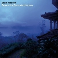 Steve Hackett - Beyond The Shrouded Horizon -ltd- 2LP