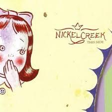 Nickel Creek This Side 180g 2LP