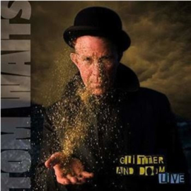 Tom Waits Glitter and Doom 2LP (remixed/remastered)