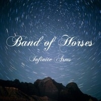 Band Of Horses Infinite Arms LP -reissue-