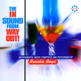 The Beastie Boys The In Sound From Way Out 180g LP
