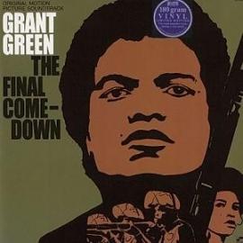 Grant Green - Final Comedown LP