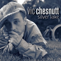 Vic Chesnutt Silver Lake 2LP