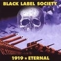 Black Label Society - 1919 Eternal 2LP