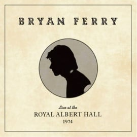 Bryan Ferry Live At The Royal Albert Hall 1974 LP