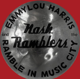 Emmylou Harris & The Nash Ramblers Ramble In Music City: The Lost Concert (1990) 2LP