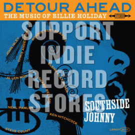 Southside Johnny Detour Ahead: The Music Of Billie Holiday LP