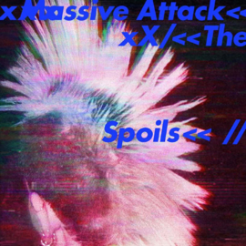 Massive Attack The Spoils/ Come Near Me LP -ltd-