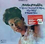 Aretha Franklin I Never Loved A Man LP