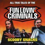 Fun Lovin' Criminals Scooby Snacks LP