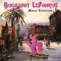 Buckshot Lefonque - Music Evolution LP
