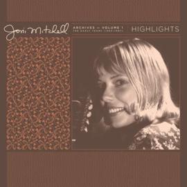 Joni Mitchell Joni Mitchell Archives, Vol. 1 (1963-1967): Highlights LP