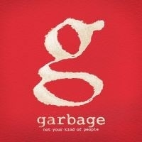 Garbage - Not Your Kind Of People 2LP