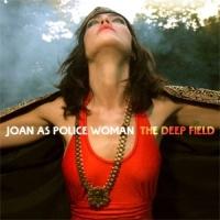 Joan As Police Woman The Deep Field LP - Orange Vinyl-