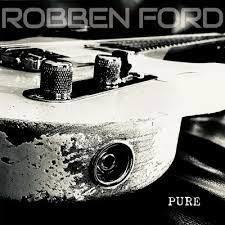 Robben Ford Pure LP - Clear Vinyl-