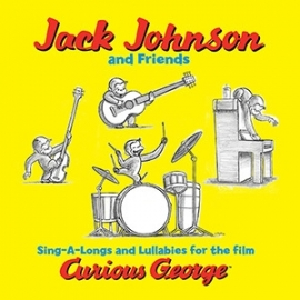 Jack Johnson & Friends Sing-A-Longs and Lullabies for the film Curious George 180g LP