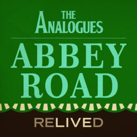 Analogues, The Abbey Road Relived CD