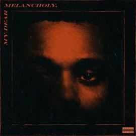 Weeknd My Dear Melancholy LP