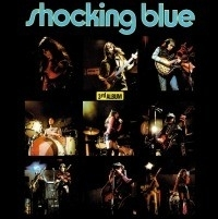 Shocking Blue - 3RD album LP