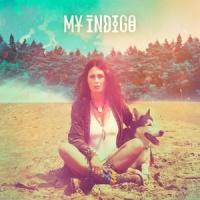 My Indigo My Indigo LP