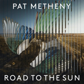 Pat Metheny Road To The Sun 2LP