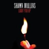 Shawn Mullins Light You Up 2LP