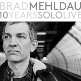 Brad Mehldau 10 Years: Solo Live Numbered Limited Edition 180g 8LP Box Set