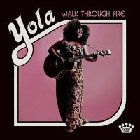 Yola Walk Through Fire LP  - No Risc Disc -
