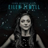 Eilen Jewell Down Hearted Blues LP