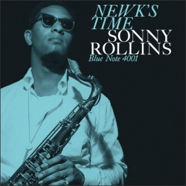 Sonny Rollins - Newk's Time LP - Blue Note 75 Years -.