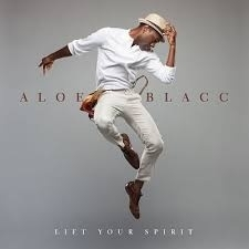 Aloe Blacc Lift Your Spirit LP