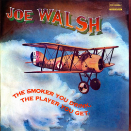 Joe Walsh The Smoker You Drink, The Player You Get 200g 45rpm 2LP