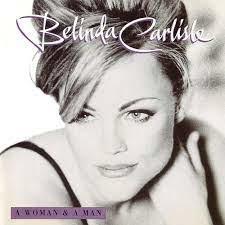 Belinda Carlisle A Woman & A Man (25th Anniversary) 180g 3LP Box Set