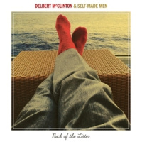 Delbert Mcclinton & Self-made Men Prick Of The Litter LP