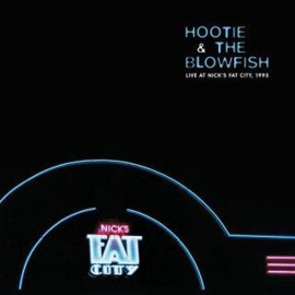 Hootie & The Blowfish Live At Nick'S Fat City, 1995 2LP