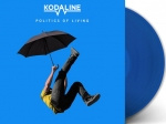 Kodaline Politics of Living LP -Blue Vinyl-