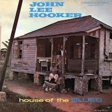 John Lee Hooker - House Of The Blues HQ LP