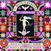 Decemberists - What A Terrible World What 2LP
